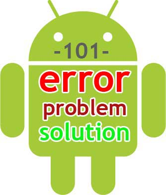 Android phone error problem & solution