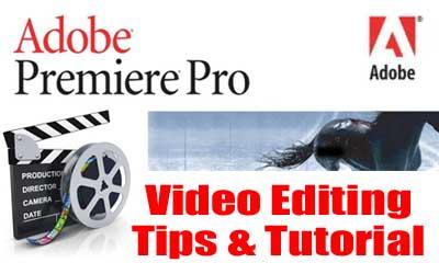 Adobe Premiere Download, Tutorial & Video Editing Tips - Tips Tricks